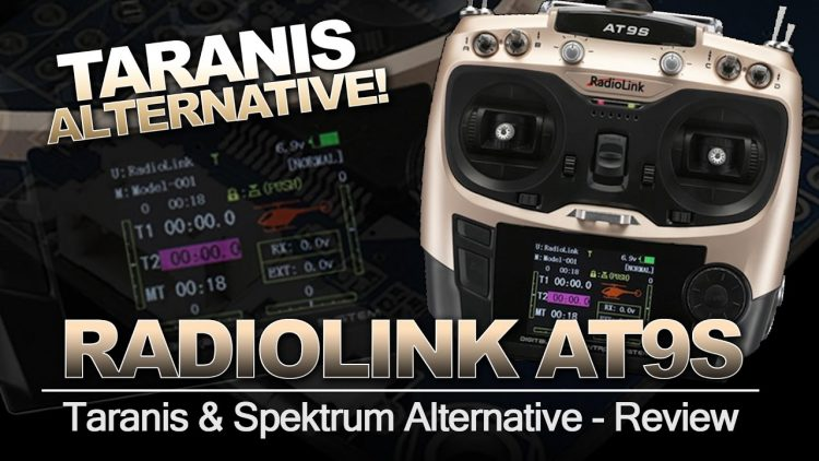 TARANIS PLUS Alternative – Radiolink AT9S Overview & Review
