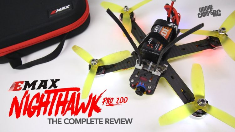 EMAX NIGHTHAWK PRO 200 – The Complete Review