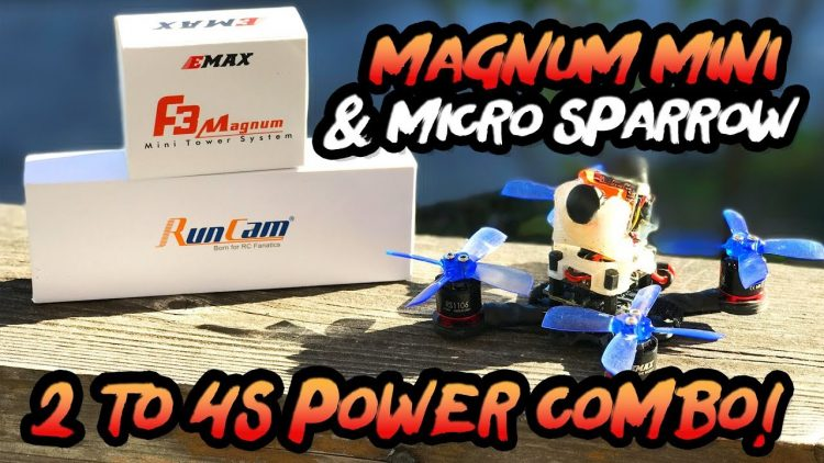 2 to 4S Power Combo! – EMAX F3 Magnum Mini Tower & Runcam Micro Sparrow – FULL REVIEW