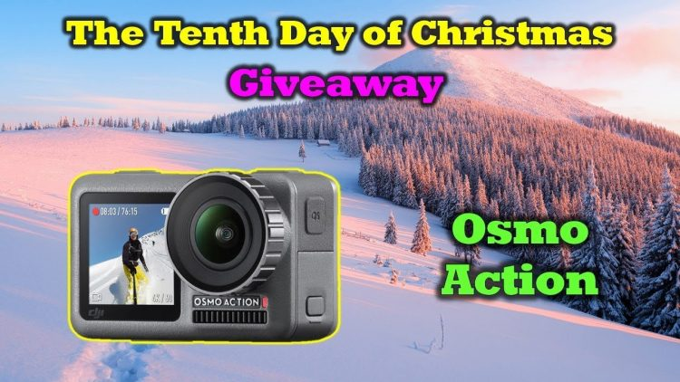 Free DJI Osmo Action – 12 Days of Drone Valley Christmas Giveaways 2019