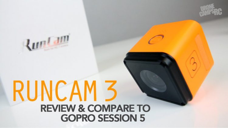 RUNCAM 3 -VS- GoPro Session 5 Review & Compare