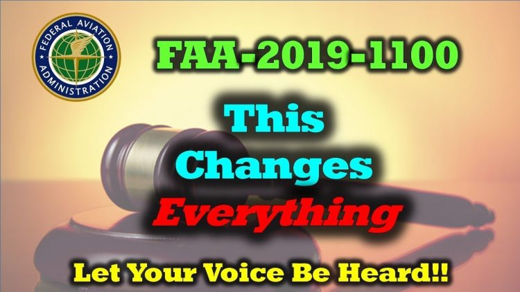 New FAA Drone Proposal NPRM-2019-1100 – Let Your Voice Be Heard!