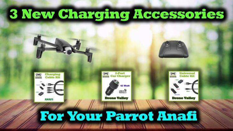 3 New Charging Accessories For Your Parrot Anafi Drone