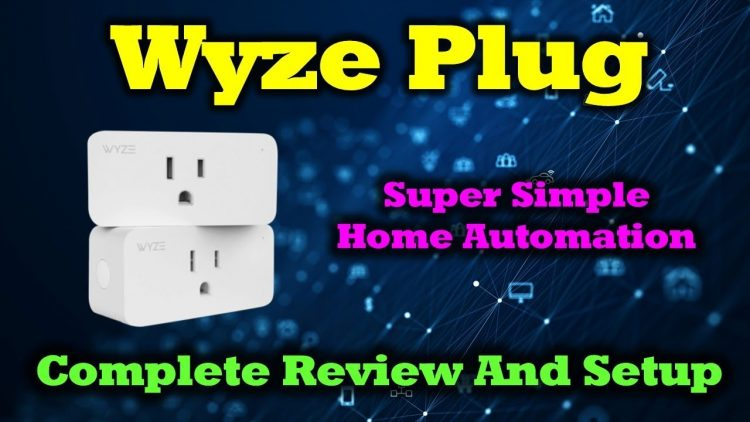 Wyze Plug – Simple Home Automation – Complete Review and Setup