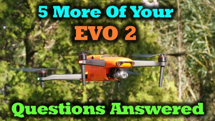 Autel EVO 2 – More of Your Questions Answered About This New Drone