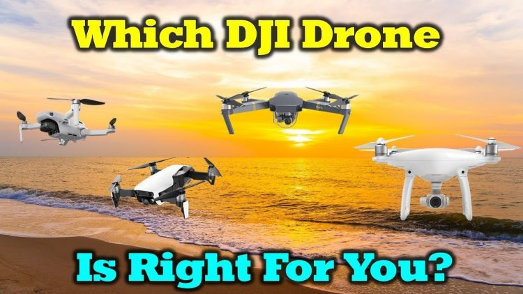 Which DJI Drone Is Right For You This Summer? – A Buyers Guide