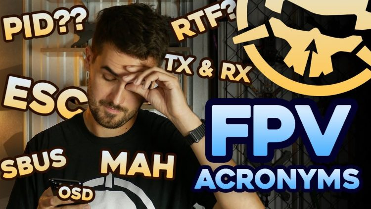 FPV Acronyms you NEED to KNOW!