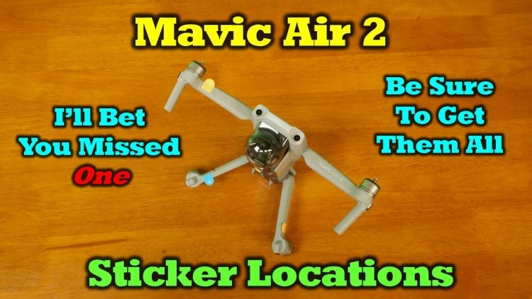 Mavic Air 2 – Sticker Locations – I'm betting you missed one