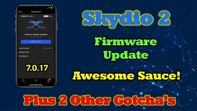 New Skydio Firmware Update – Overview and Walkthrough