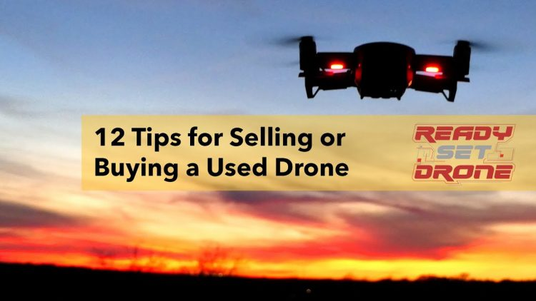Selling or Buying a Used Drone? Watch This First!