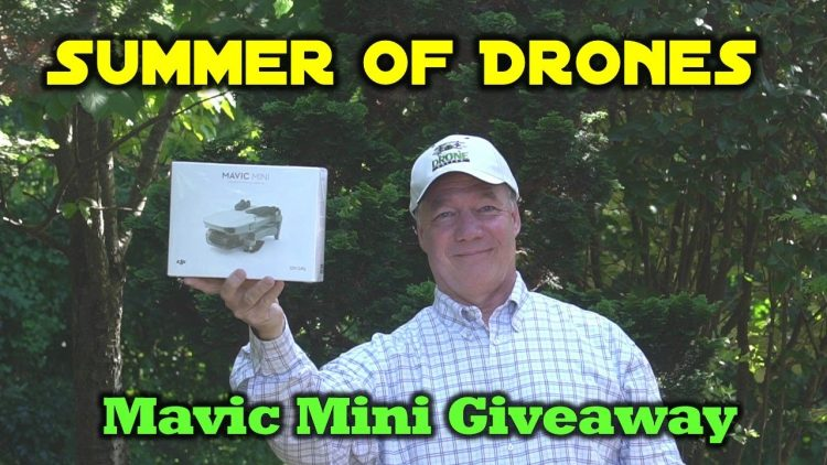 Summer of Drones – Mavic Mini Giveaway