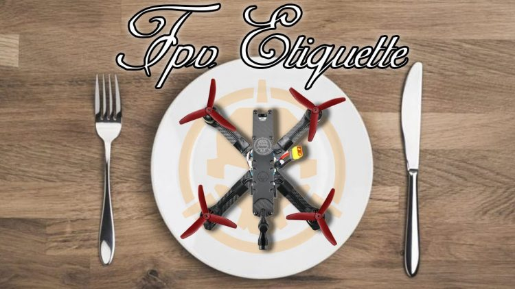 11 FPV Etiquette Tips – how to have fun flying with others!