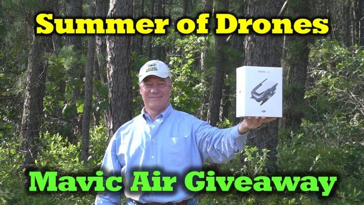Summer of Drones – Mavic Air Giveaway