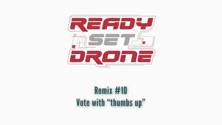 Ready Se Drone Remix Contest – Entry #10