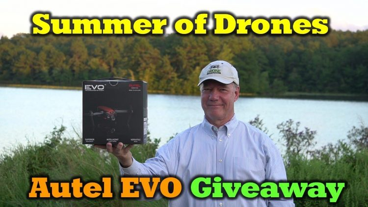 Summer of Drones – Autel EVO Giveaway – WOW!