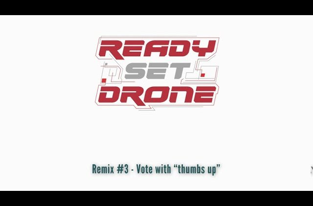 Ready Set Drone Remix Contest – Entry #3