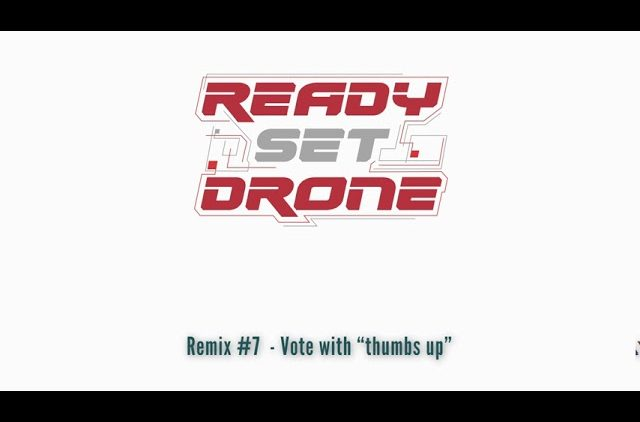 Ready Set Drone Remix Contest – Entry #7