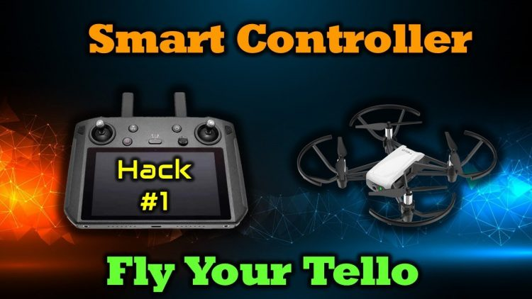 Fly Your Tello With the Smart Controller
