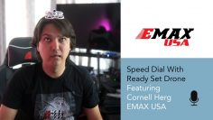 Speed Dial   EP 17 – Cornell Herg With EMAX (maker of TinyHawk Drones)