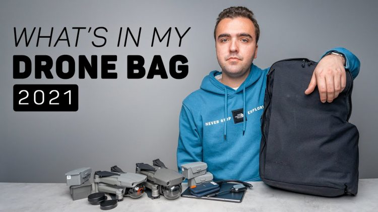 What's in My Drone Bag for 2021?