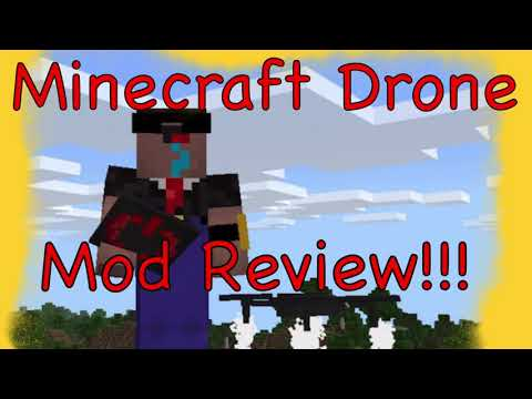 Minecraft Drone!! Mod Review