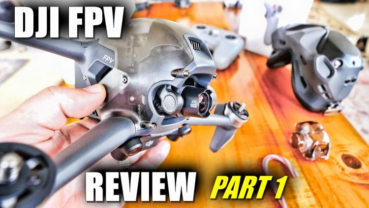 DJI FPV Drone Combo Review  Part 1 IN-DEPTH + Motion Control & Fly More KIT (UnBox, Setup, Updating)