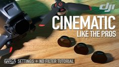 PRO CINEMATIC SETTINGS and ND Filters – DJI FPV Drone