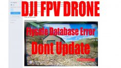 DJI FPV DRONE BRICKED – FLYSAFE DATABASE ERROR DONT UPDATE