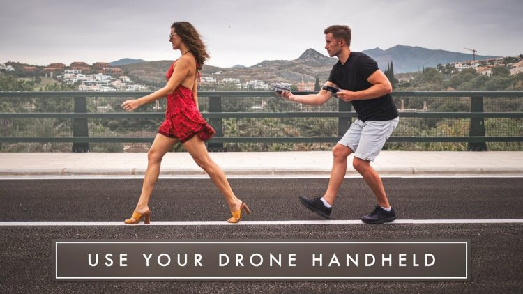 9 TIPS FOR USING YOUR DRONE AS A HANDHELD GIMBAL