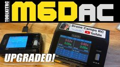 Fpv Pilot Favorite M6D charger upgraded!!! – ToolkitRC M6Dac Lipo Charger – FULL REVIEW